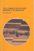 Common Rocks and Minerals of Missouri