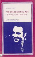 Pop Culture into Art: Novels of Manuel Puig - A literary frontiers edition (Paperback)