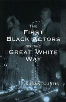 The First Black Actors on the Great White Way (Paperback)