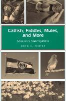 Catfish, Fiddles, Mules and More: Missouri's State Symbols - Missouri Heritage Readers Series (Paperback)