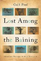 Lost Among the Baining: Adventure, Marriage, and Other Fieldwork (Hardback)