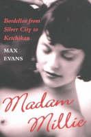 Madam Millie: Bordellos from Silver City to Ketchikan (Hardback)
