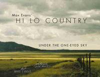 Max Evans HI Lo Country: Under the One-Eyed Sky (Hardback)