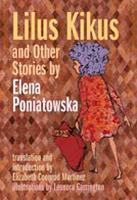Lilus Kikus and Other Stories by Elena Poniatowska (Paperback)