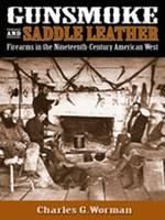 Gunsmoke and Saddle Leather