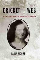 Cricket in the Web: The 1949 Unsolved Murder That Unraveled Politics in New Mexico (Paperback)