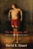 The Morganza, 1967: Life in a Legendary Reform School (Paperback)