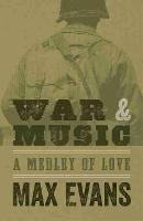 War and Music: A Medley of Love (Paperback)