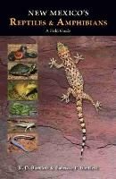 New Mexico's Reptiles and Amphibians: A Field Guide (Paperback)