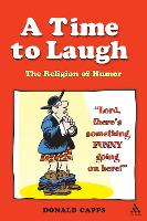 A Time to Laugh: The Religion of Humor (Paperback)