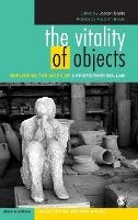 The Vitality of Objects: Exploring the Work of Christopher Bollas - Disseminations: Psychoanalysis in Context (Hardback)