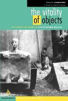 The Vitality of Objects: Exploring the Work of Christopher Bollas - Disseminations: Psychoanalysis in Context (Paperback)