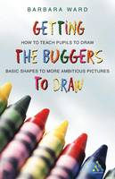 Getting the Buggers to Draw - Getting the Buggers (Paperback)