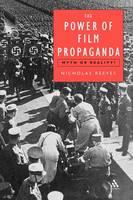 The Power of Film Propaganda: Myth or Reality (Paperback)