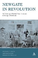 Newgate in Revolution: An Anthology of Radical Prison Literature in the Age of Revolution (Hardback)