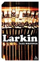 Jazz Writings - Continuum Impacts (Paperback)