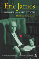 Eric James: The House of My Friends - Memories and Reflections (Paperback)