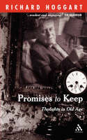Promises to Keep: Thoughts in Old Age (Paperback)