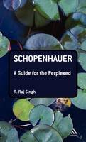 Schopenhauer: A Guide for the Perplexed - Guides for the Perplexed (Hardback)