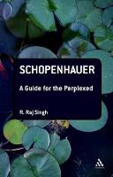 Schopenhauer: A Guide for the Perplexed - Guides for the Perplexed (Paperback)