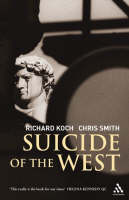 Suicide of the West (Paperback)