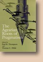 The Agrarian Roots of Pragmatism - Vanderbilt Library of American Philosophy (Hardback)