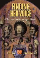 Finding Her Voice: Women in Country Music, 1800-2000 (Hardback)