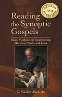 Reading the Synoptic Gospels