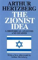 The Zionist Idea: A Historical Analysis and Reader (Paperback)