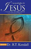 Las Parabolas De Jesus: A Guide to Understand and to Apply the Lessons of Jesus (Paperback)