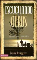 Escuchando a Otros: Hearing Their Hearts (Paperback)