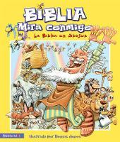 Biblia - Mirala Conmigo: The Bible Told in Pictures (Hardback)