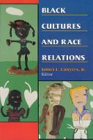 Black Cultures and Race Relations (Paperback)