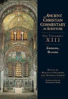 Ezekiel, Daniel - Ancient Christian Commentary on Scripture (Hardback)