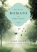 Reading Romans with John Stott: 10 Weeks for Individuals or Groups - Reading the Bible with John Stott 01 (Paperback)