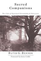 Sacred Companions: The Gift of Spiritual Friendship  Direction (Paperback)