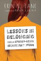 Lessons in Belonging from a Church-Going Commitment Phobe (Paperback)