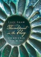 Thumbprint in the Clay: Divine Marks of Beauty, Order and Grace (Paperback)