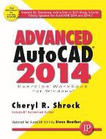 Advanced AutoCAD 2014 Exercise Workbook (Paperback)