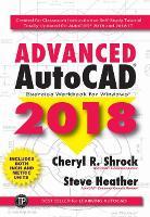 Advanced AutoCAD Exercise Workbook 2018 (Paperback)