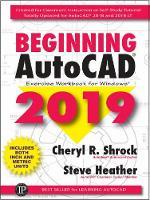 Beginning AutoCAD 2019 Exercise Workbook (Paperback)