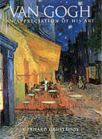 Van Gogh: an Appreciation of His Art (Paperback)