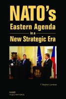 NATO's Eastern Agenda in a New Strategic Era 2003 (Paperback)