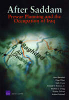 After Saddam: Prewar Planning and the Occupation of Iraq (Paperback)
