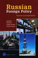 Russian Foreign Policy: Sources and Implications (Paperback)