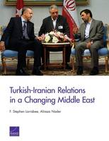 Turkish-Iranian Relations in a Changing Middle East (Paperback)