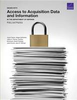 Issues with Access to Acquisition Data and Information in the Department of Defense: Policy and Practice (Paperback)