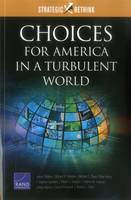 Choices for America in a Turbulent World: Strategic Rethink (Paperback)