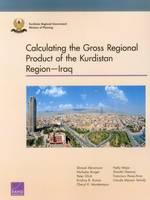 Calculating the Gross Regional Product of the Kurdistan Regioniraq (Paperback)