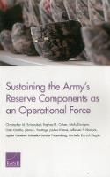 Sustaining the Army's Reserve Components as an Operational Force (Paperback)